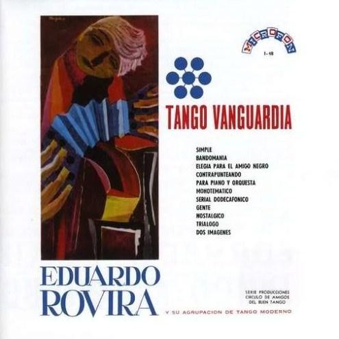 Eduardo Rovira - Tango Vanguardia