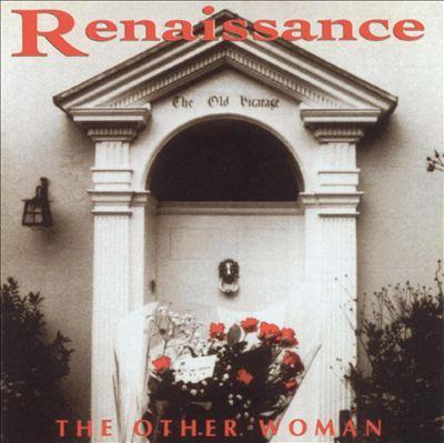 The Other Woman, o retorno do Renaissance