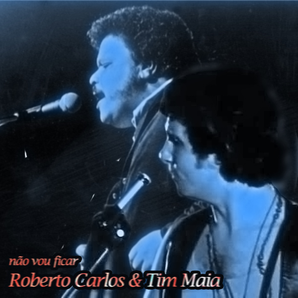 Roberto-Carlos-e-Tim-Mais---fotomontagem