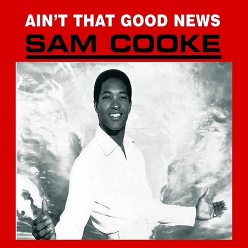 Sam_Cooke_-_Ain't_That_Good_News