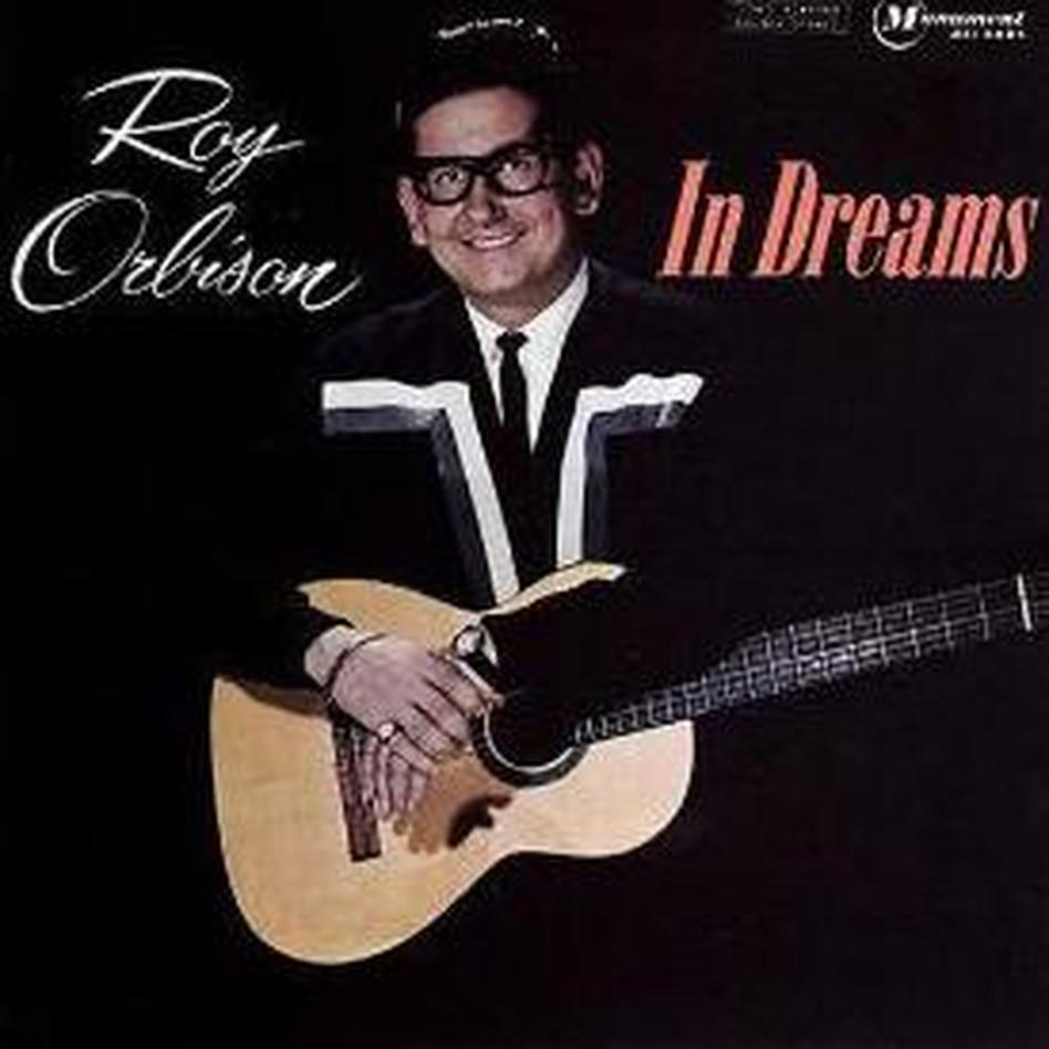 "Cover for Roy Orbison's ""In Dreams."""