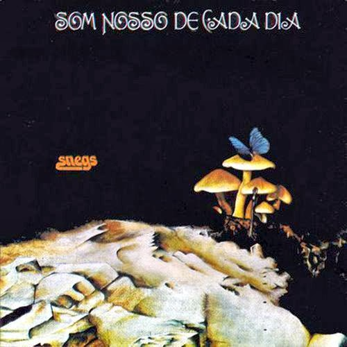 Som Nosso De Cada Dia - (1974) Snegs