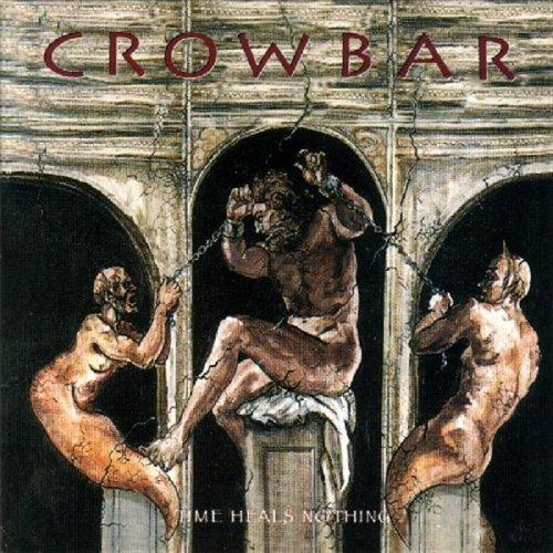 Crowbar_-_Time_Heals_Nothing