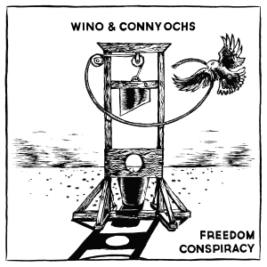 wino-conny-ochs_freedom-conspiracy