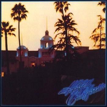 Eagles – Hotel California [1976]