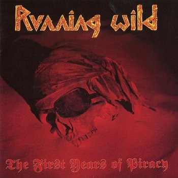 Oops… I Did It Again: Running Wild – The First Years of Piracy [1991]