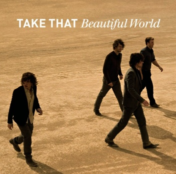 A Little Respect: Take That – Beautiful World [2006]