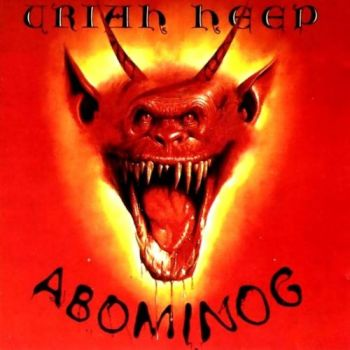 I Wanna Go Back: Uriah Heep – Abominog [1982]