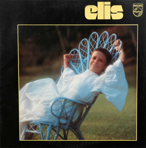 A Little Respect: Elis Regina – Elis [1972]