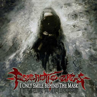 Direto do Forno: Psychotic Eyes – I Only Smile Behind The Mask [2011]