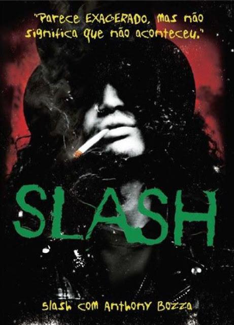 Livro: Slash – Slash com Anthony Bozza [2008]