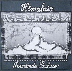 Maravilhas do Mundo Prog: Fernando Pacheco – Himalaia [1986]