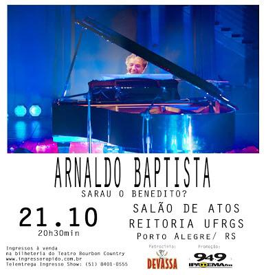 Review Exclusivo: Arnaldo Baptista (Porto Alegre, 21 de outubro de 2012)