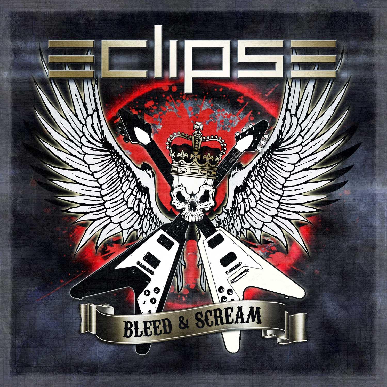 Eclipse – Bleed & Scream [2012]