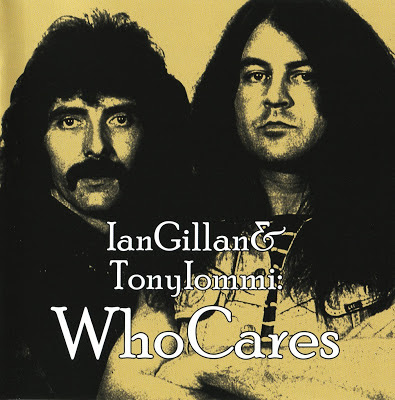 Ian Gillan & Tony Iommi: Who Cares [2012]