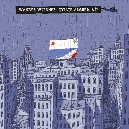 Wander Wildner – Existe Alguém Aí? [2015]