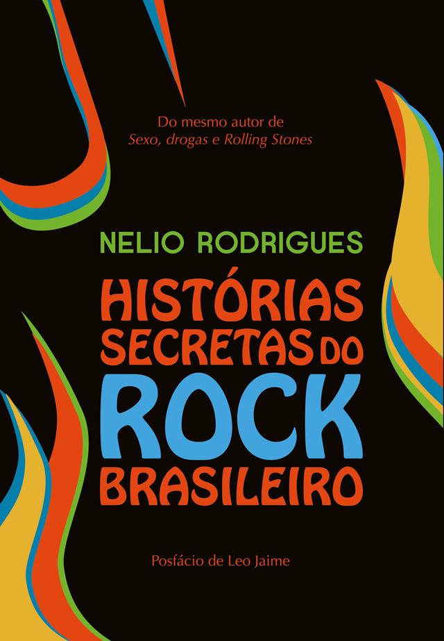 Livro: Histórias Secretas do Rock Brasileiro