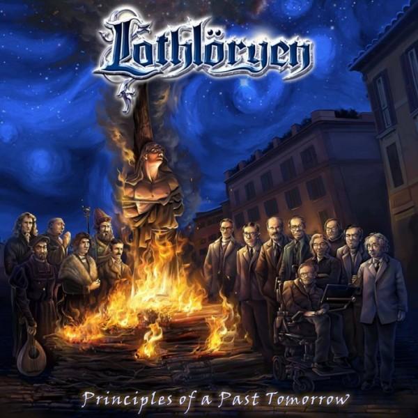 Lothlöryen – Principles Of A Past Tomorrow [2015]