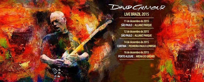 David Gilmour no Brasil – A Primeira Vez a Gente Nunca Esquece