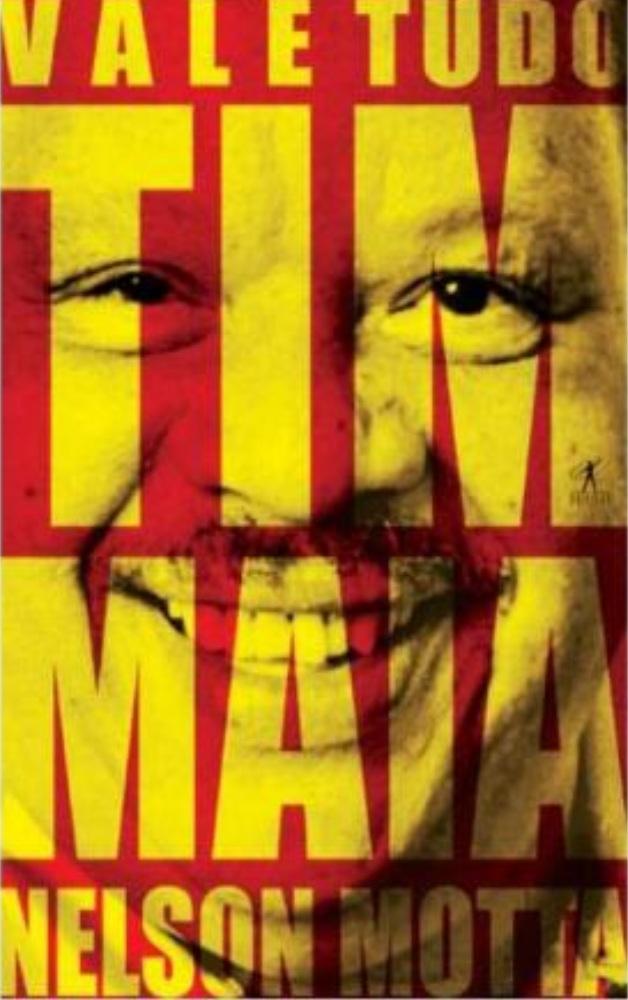 Livro: Vale Tudo – O Som e a Fúria de Tim Maia [2006]