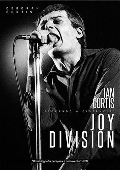 Livro: Tocando A Distância – Ian Curtis e Joy Division