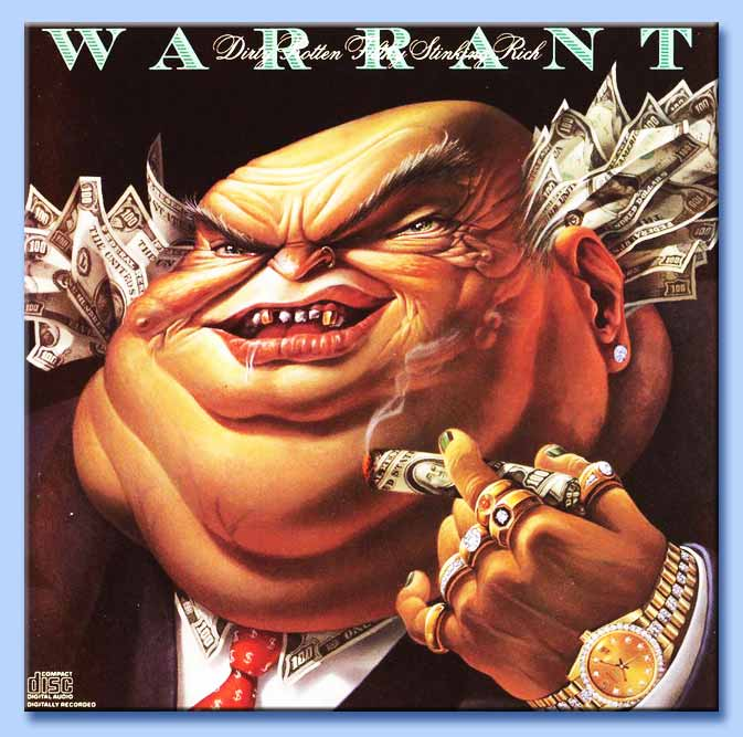 Warrant – Dirty Rotten Filthy Stinking Rich [1989]