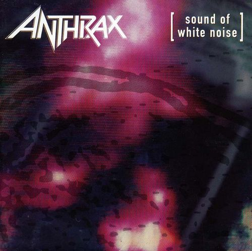 Anthrax – Sound of White Noise [1993]