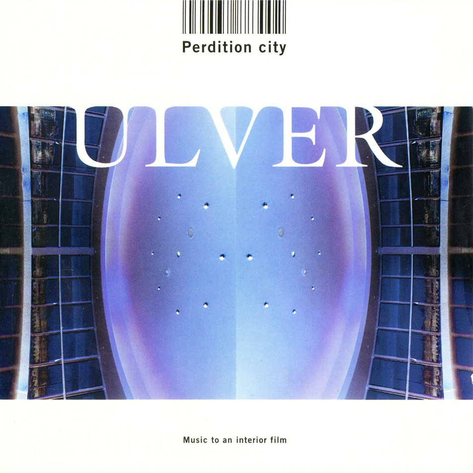 War Room: Ulver – Perdition City [2000]