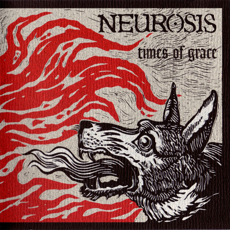 Neurosis_Times-of-Grace