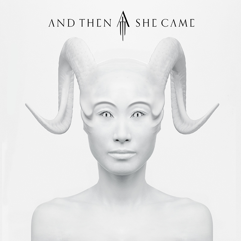 And Then She Came – And Then She Came [2016]
