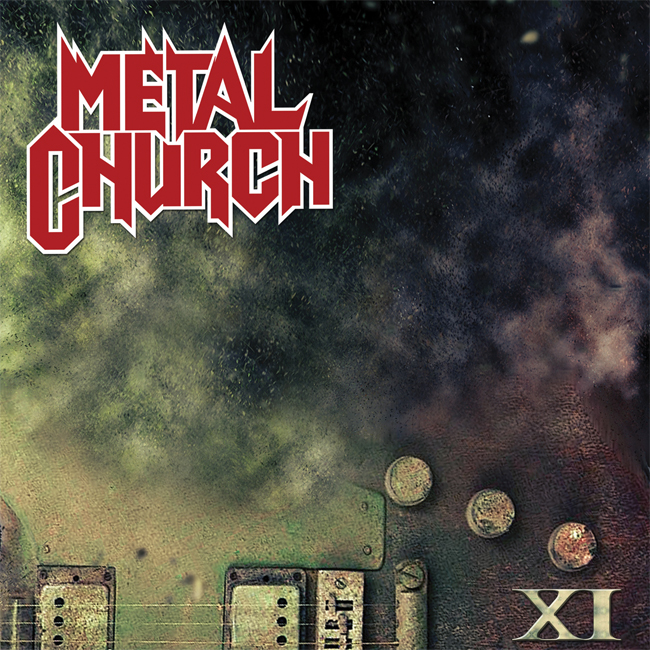 Metal Church – XI [2016]