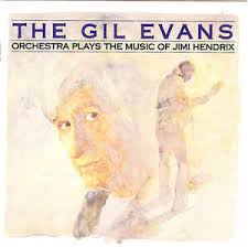 The Gil Evans Orchestra Plays the Music of Jimi Hendrix (1974)