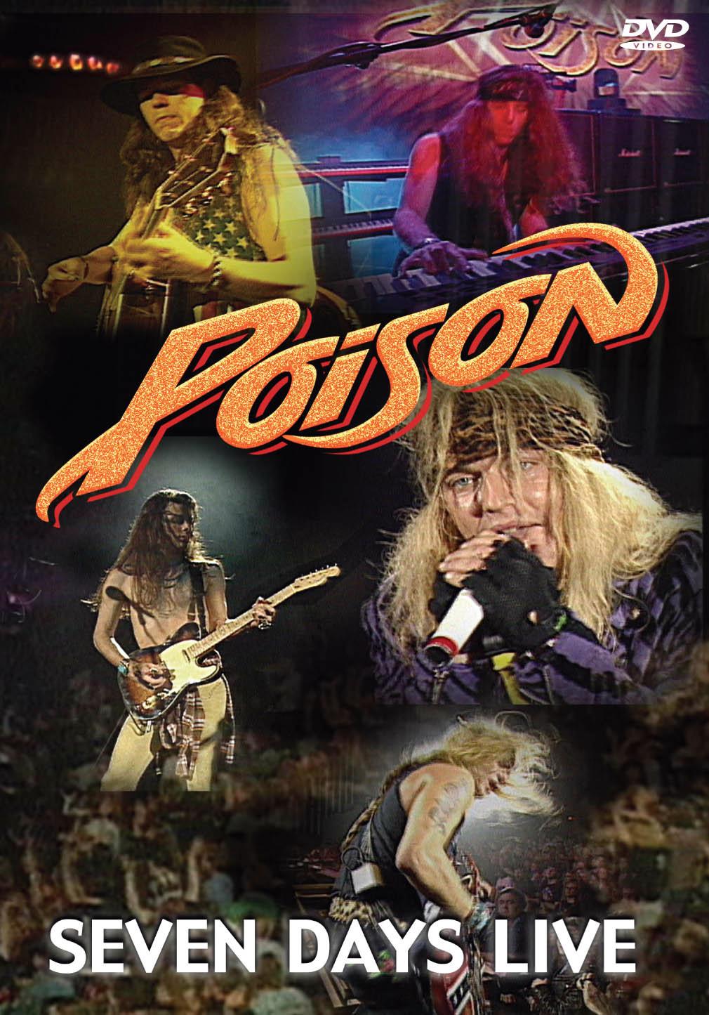 Poison – Seven Days Live (1993/2006):