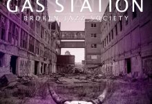 Broken Jazz Society – Gas Station [2016]
