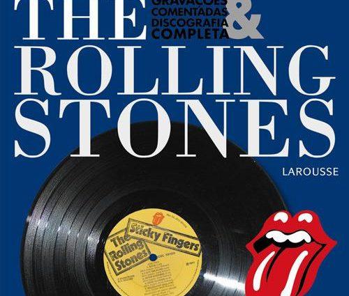 Livro: The Rolling Stones – Gravações Comentadas & Discografia Completa [2009]