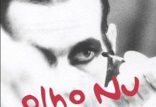 Ney Matogrosso – Olho Nu [2014]